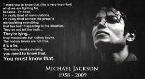 Michael Jackson - I need you to know that this is very important what we are fighitng for because