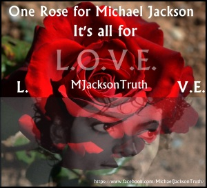One Rose For Michael Jackson MJacksonTruth
